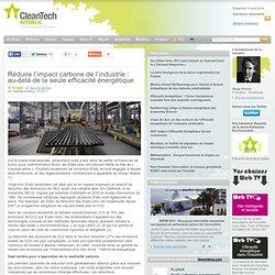 Réduire l'impact carbone de l'industrie : au-delà de la seule efficacité énergétique