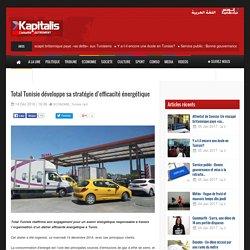 Total Tunisie développe sa stratégie d'efficacité énergétique