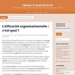 L'efficacité organisationnelle : c'est quoi ?