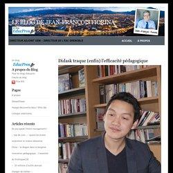 Le blog de Jean-François Fiorina » Blog Archive » Didask traque (enfin) l'efficacité pédagogique