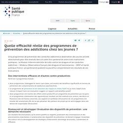 Quelle efficacité réelle des programmes de prévention des addictions chez les jeunes ? Santé Publique France, mai 2019