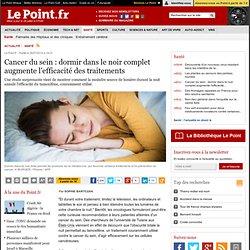 Cancer du sein : dormir dans le noir complet augmente l'efficacité des traitements