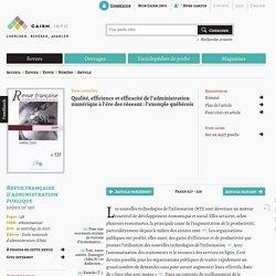Qualité, efficience et efficacité de l'administration numérique à l'ère des réseaux: l'exemple québécois