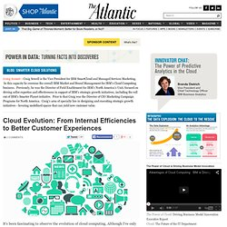 Cloud Evolution: From Internal Efficiencies to Better Customer Experiences