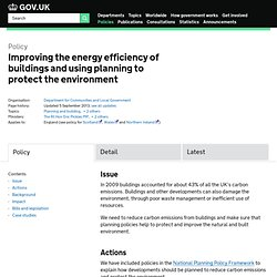Improving the energy efficiency of buildings and using planning to protect the environment - Policy