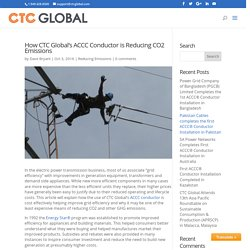 Learn how CTC Global's ACCC Conductor reduces CO2 Emissions