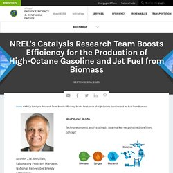 NREL's Catalysis Research Team Boosts Efficiency for the Production of High-Octane Gasoline and Jet Fuel from Biomass