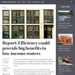 Report: Efficiency could provide big benefits to low-income renters