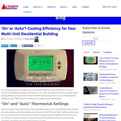 'On' or 'Auto'? Cooling Efficiency for Your Multi-Unit Residential Building