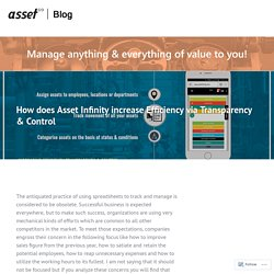 How does Asset Infinity increase Efficiency via Transparency & Control – Asset Infinity Blog