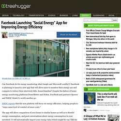 "Facebook Launching ""Social Energy"" App for Improving Energy Efficiency"