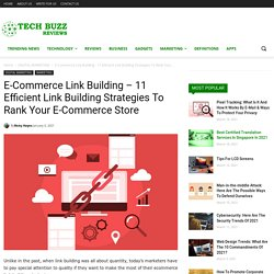 E-Commerce Link Building – 11 Efficient Link Building Strategies To Rank Your E-Commerce Store