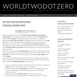 50 tips for an efficient Google searching