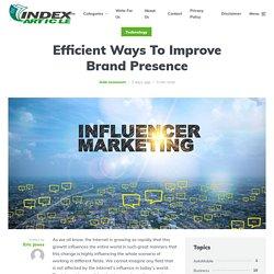 Efficient Ways To Improve Brand Presence