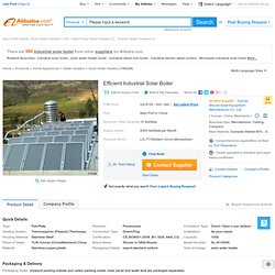 Efficient Industrial Solar Boiler - Buy Industrial Solar Boiler,Solar Boiler,Industrial Boiler Product on Alibaba