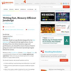Writing Fast, Memory-Efficient JavaScript
