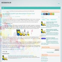 Get Efficient & Durable Light Measurement Devices From MESSmatik ~ MESSMATIK.CH