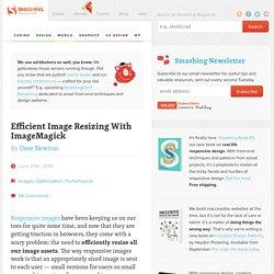 Efficient Image Resizing With ImageMagick