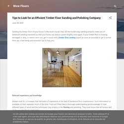 Tips to Look for an Efficient Timber Floor Sanding and Polishing Company