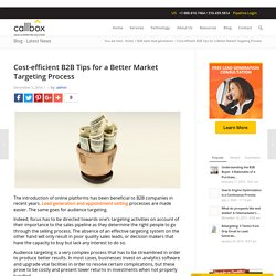 Cost-efficient B2B Tips for a Better Market Targeting Process - B2B Lead Generation Australia