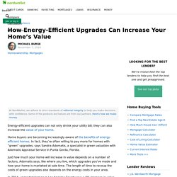 How Energy-Efficient Upgrades Can Increase Your Home's Value