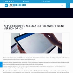 APPLE'S IPAD PRO NEEDS A BETTER AND EFFICIENT VERSION OF IOS - One World Rental Australia