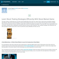 Learn Stock Trading Strategies Efficiently With Stock Market Game: financinstock
