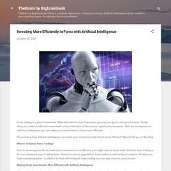 Investing More Efficiently in Forex with Artificial Intelligence