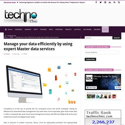 Manage your data efficiently by using expert Master data services - Technoclinic