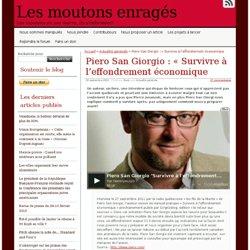 Piero San Giorgio : «Survivre à l'effondrement économique