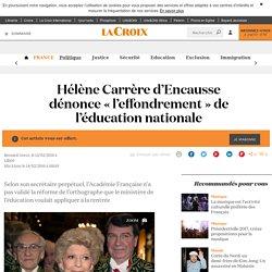 Hélène Carrère d'Encausse dénonce « l'effondrement » de l'éducation nationale - La Croix