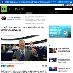 «L'effondrement de l'Union européenne est désormais inévitable»