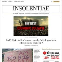 La FED vient-elle d'annoncer malgré elle le prochain effondrement financier ?