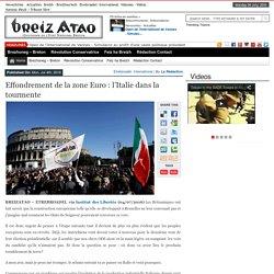 Effondrement de la zone Euro : l'Italie dans la tourmente