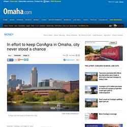 In effort to keep ConAgra in Omaha, city never stood a chance - Omaha.com: Money