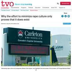 Why the effort to minimize rape culture only proves that it does exist