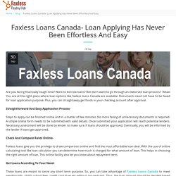 Faxless Loans Canada- Loan Applying Has Never Been Effortless And Easy