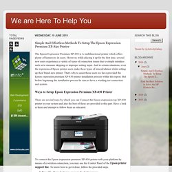 We are Here To Help You: Simple And Effortless Methods To Setup The Epson Expression Premium XP-830 Printer