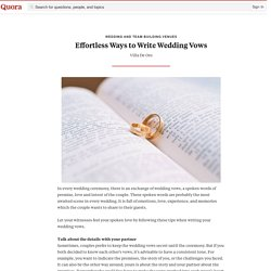 Effortless Ways to Write Wedding Vows - Wedding and Team Building Venues - Quora