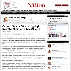 Occupy Sandy Efforts Highlight Need for Solidarity, Not Charity