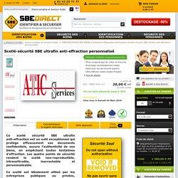 Scellé-sécurité SBE ultrafin anti-effraction personnalisé - sur SBE direct