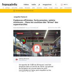 """ENQUETE FRANCE 2. Cadences effrénées, forte pression, salaire minimum... Dans les coulisses des """"drives"""" des supermarchés"""
