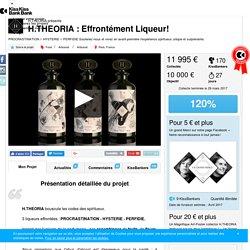H.THEORIA : Effrontément Liqueur! présenté par H.THEORIA — KissKissBankBank