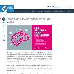 Estudio de eficacia escolar en el País Vasco - Cuaderno de Cultura Científica