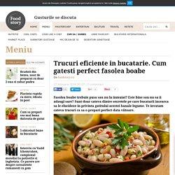 Trucuri eficiente in bucatarie. Cum gatesti perfect fasolea boabe - foodstory.stirileprotv.ro