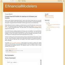 EfinancialModelers: Create financial models for startups to Increase your income