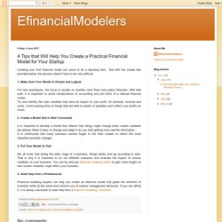 EfinancialModelers: 4 Tips that Will Help You Create a Practical Financial Model for Your Startup
