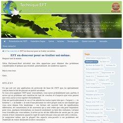 EFT en douceur pour se traiter soi-même.