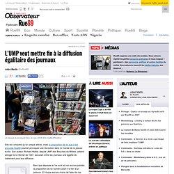 L'UMP veut mettre fin à la diffusion égalitaire des journaux