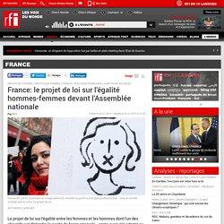 France: le projet de loi sur l'égalité hommes-femmes devant l'Assemblée nationale